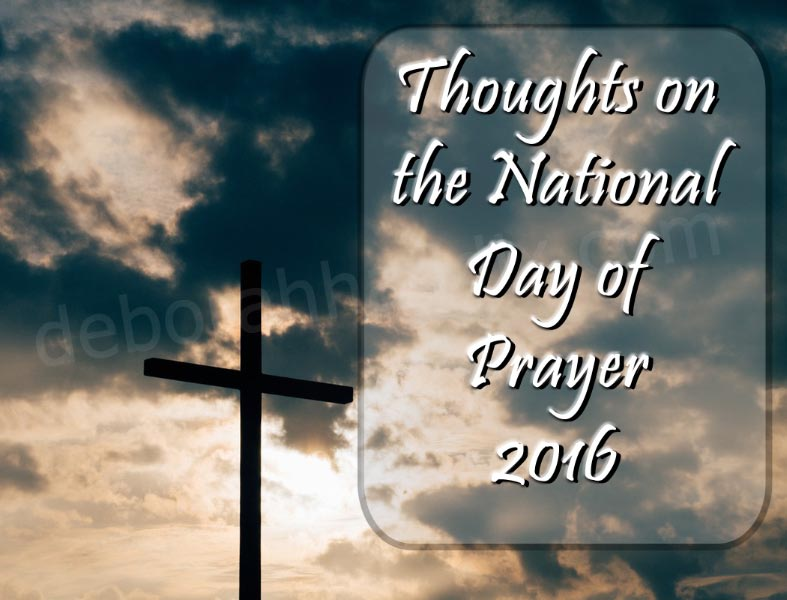 Thoughts on the National Day of Prayer 2016