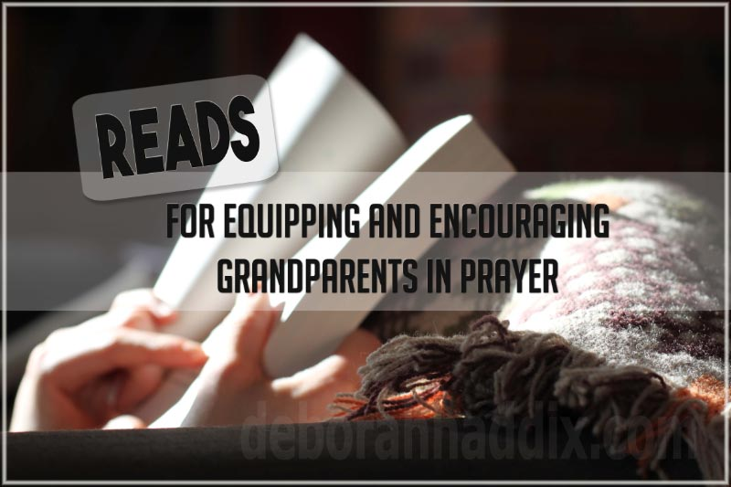 READS  – for Equipping and Encouraging Grandparents in Prayer