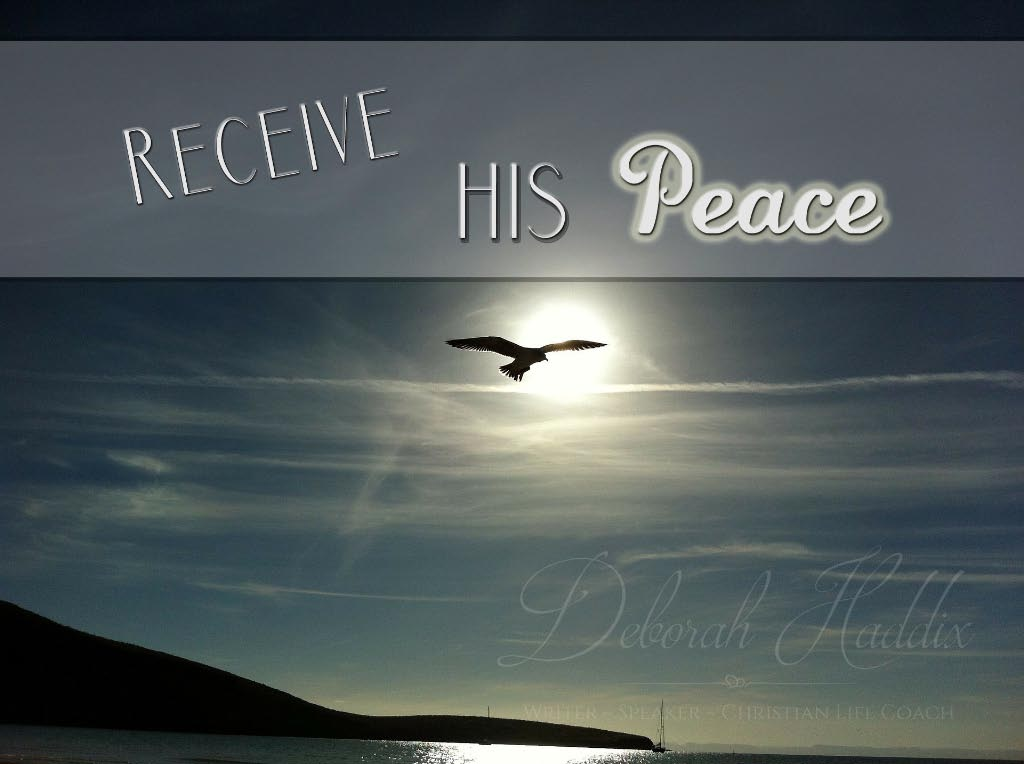 Receive HIS Peace