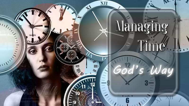 Managing Time God's Way