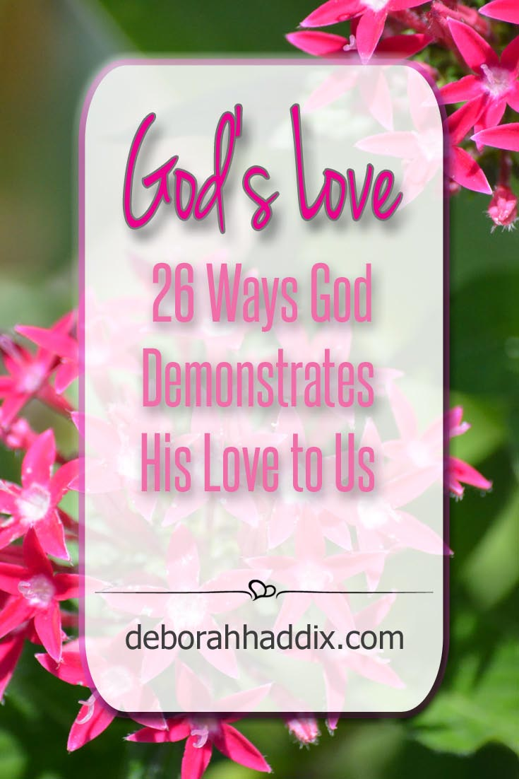 God's Love: 26 Ways God Demonstrates His Love
