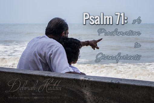 Psalm 71: A Proclamation to Grandparents
