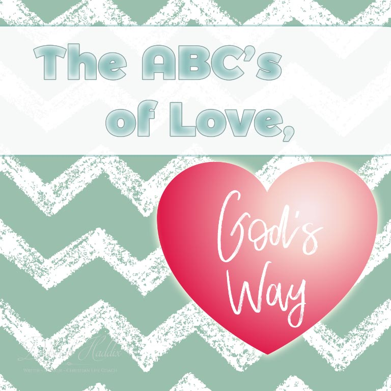 The ABC's of Love, God's Way