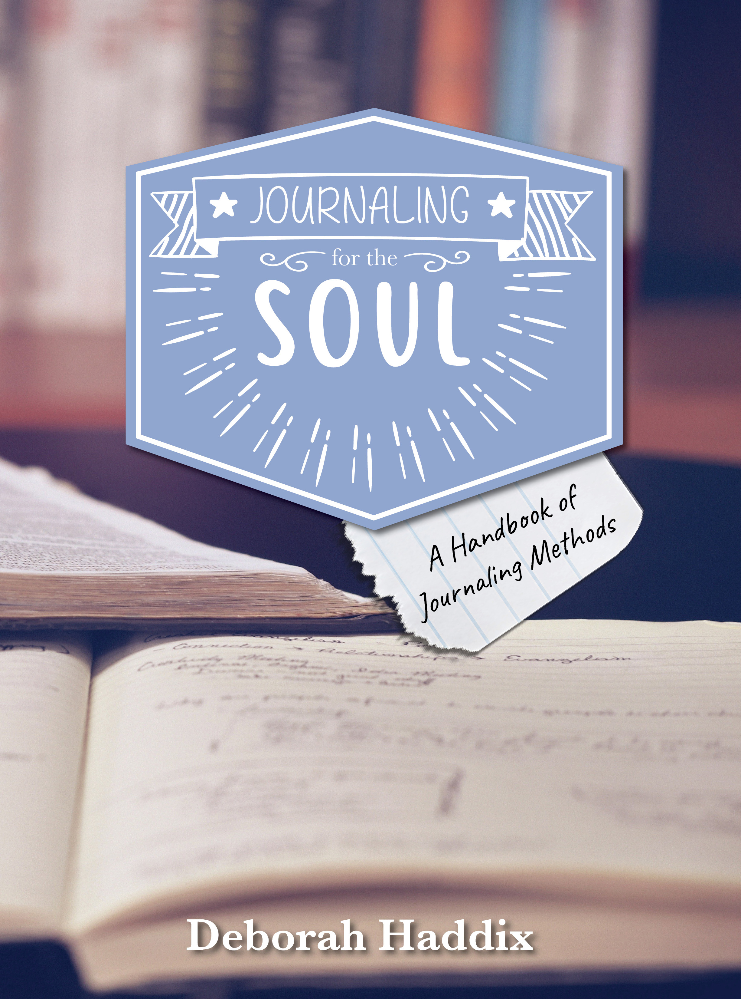 Journaling for the Soul: A Resource for Soul Care