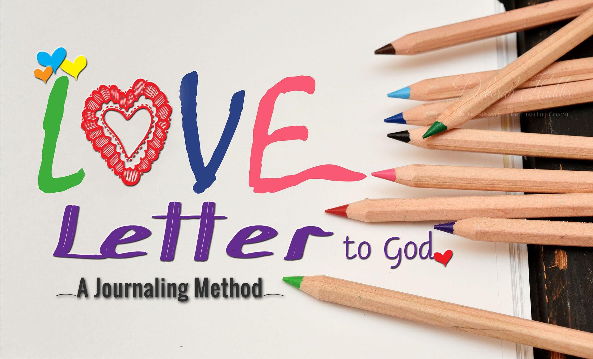 Love Letter to God: A Journaling Method